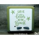 Life is better at the Beach Sommer (ohne Namen) Motiv-Vollschutzfolie